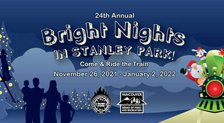 Bright Nights in Stanley Park - Come and ride the train Nov 28 - Jan 1