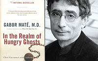 Gabor Maté 'In the Realm of the Hungry Ghosts'
