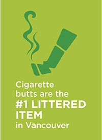 Cigarette butts are the #1 littered item in Vancouver