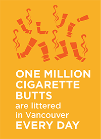 One million cigarette butts are littered in Vancouver every day