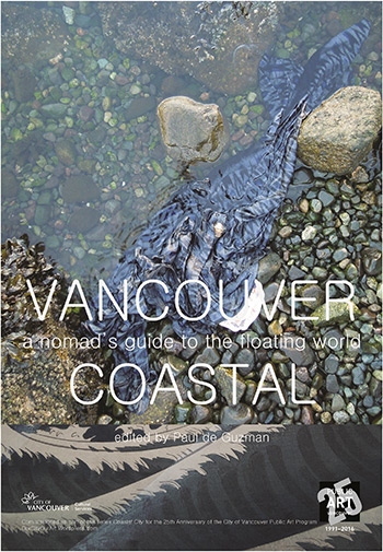 Vancouver Coastal: a nomad's guide to the floating world, by Paul de Guzman