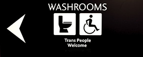 Trans people welcome bathroom sign