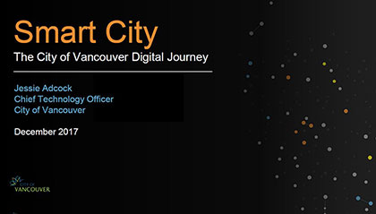 Cover slide of Jessie Adcock's slideshow, Smart City: The City of Vancouver Digital Journey
