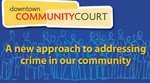 Great Beginnings support the Downtown Community Court